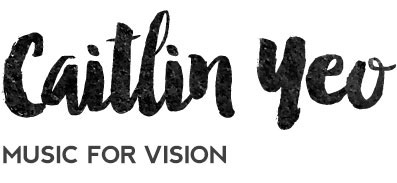Caitlin Yeo – Music for Vision