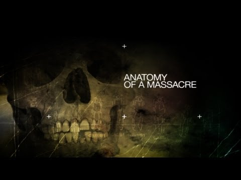 ANATOMY OF A MASSCRE